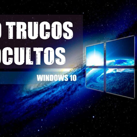 Trucos Ocultos Windows 10 debes conocer