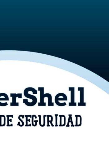 Scripts Seguridad Esenciales PowerShell