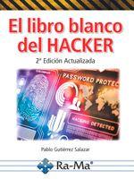 Comprar El libro blanco del Hacker 2da Edición Actualizada