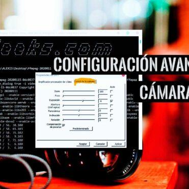Configuración Avanzada de Cámara web integrada en Windows 10