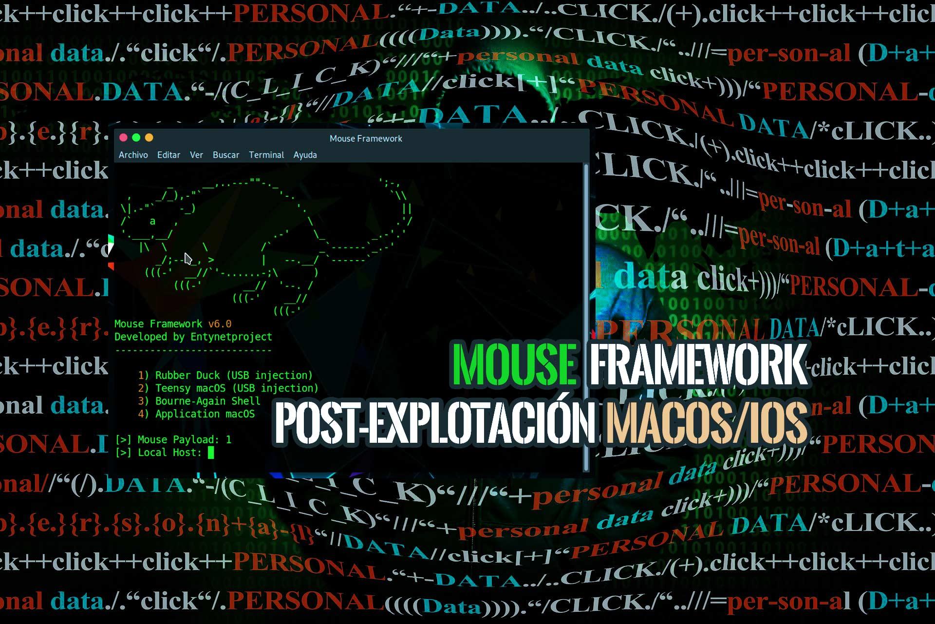 Mouse Framework Post Explotación IOS Y MacOS