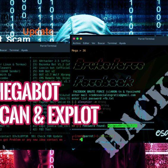 MegaBot Escáner y Auto Exploit Hacking