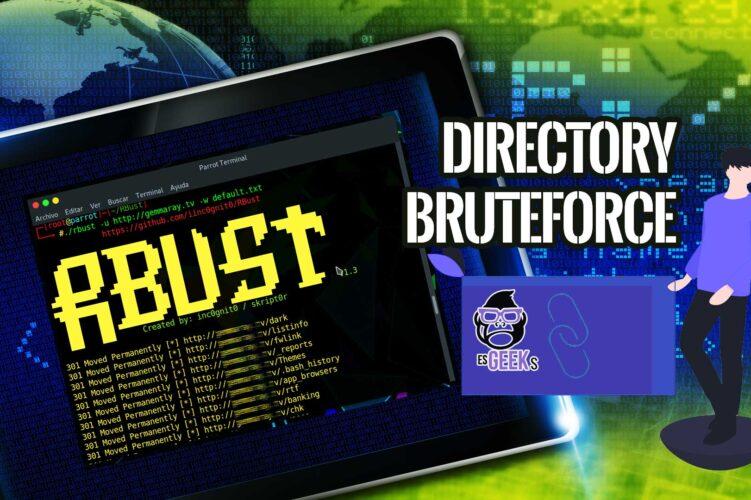 RBUST Fuzzing URL Bruteforce Directorios