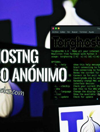 TorghostNG Internet anónimo con TOR