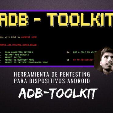ADB-Toolkit Herramienta de Pentesting para Android