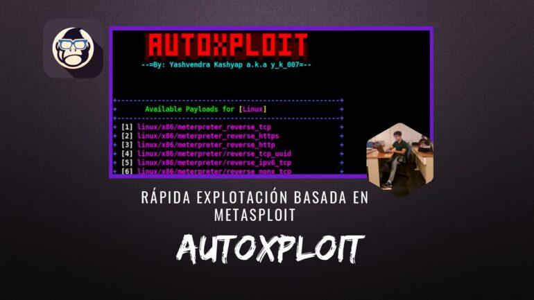 AutoXploit Rápida Explotación basada Metasploit