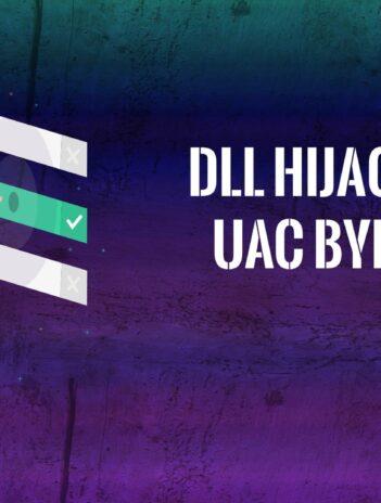 DLL Hijacking Bypass de UAC en Windows 10