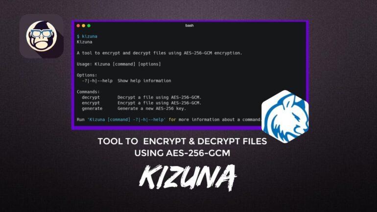 Kizuna Tool to encrypt and decrypt files using AES-256-GCM