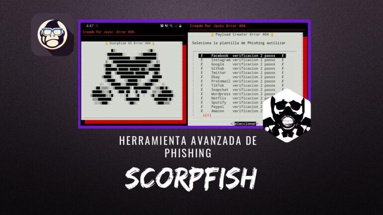 ScorpFish Herramienta Avanzada de Phishing