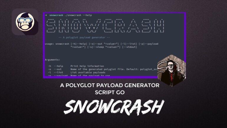 Snowcrash A Polyglot Payload Generator