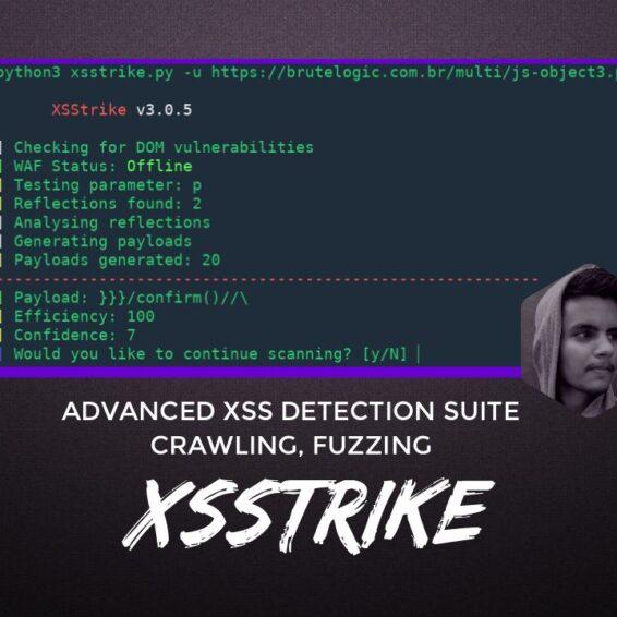XSStrike Advanced XSS Detection Suite