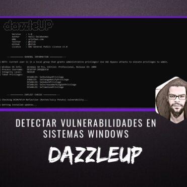dazzleUP Detectar Vulnerabilidades en Windows