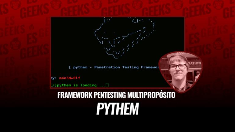 pythem Framework Pentesting Multipropósito
