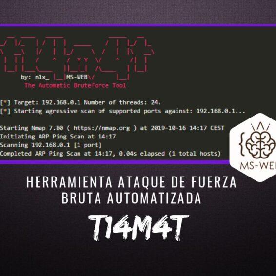 t14m4t Herramienta Ataque Fuerza Bruta Automatizada
