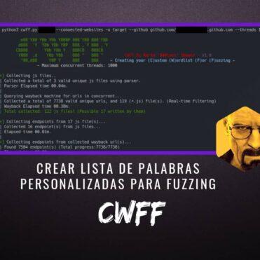 CWFF Crear Lista de Palabras Personalizadas para Fuzzing