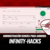INFINITY-HACKS Administración Remota de Android