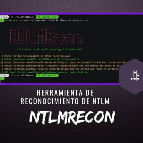 NTLMRecon Herramienta de Reconocimiento de NTLM