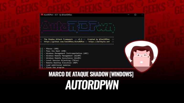 AutoRDPwn Framework de Shadow Attack