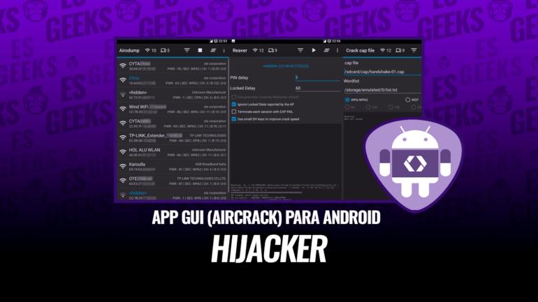 Hijacker GUI Aircrack, MDK3 y Reaver para Android