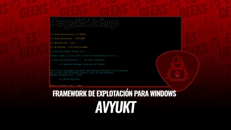 Avyukt Framework Explotación Generar Payloads Maliciosas