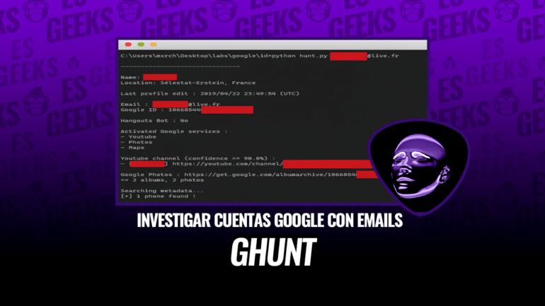 GHunt Investigar Cuentas Google con Correos Electrónicos
