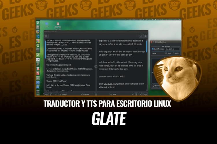 Glate Traductor de Google y Aplicación TTS para Escritorio Linux