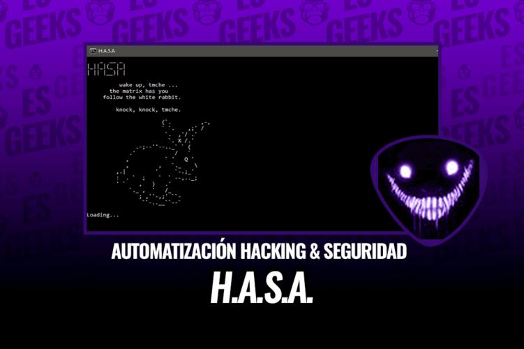 H.A.S.A Automatización Hacking y Seguridad