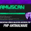 PHP-Antimalware-Scanner Encontrar Código Malicioso Archivos PHP