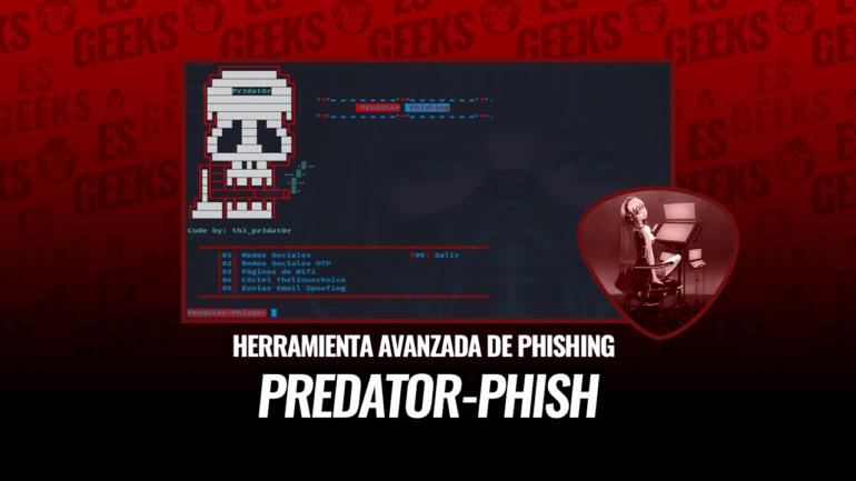 Predator-Phish Herramienta Avanzada Phishing