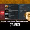QTubeDl GUI Ver y Descargar Vídeos de Youtube