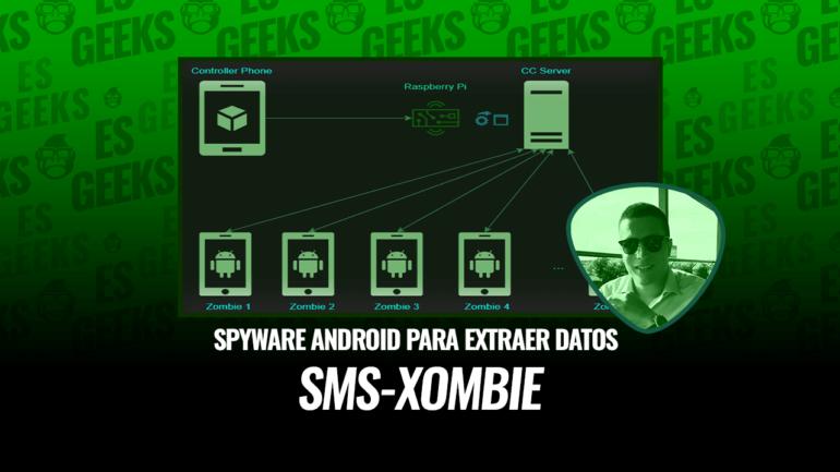 SMS-Xombie Spyware Android para Extraer Datos Teléfono