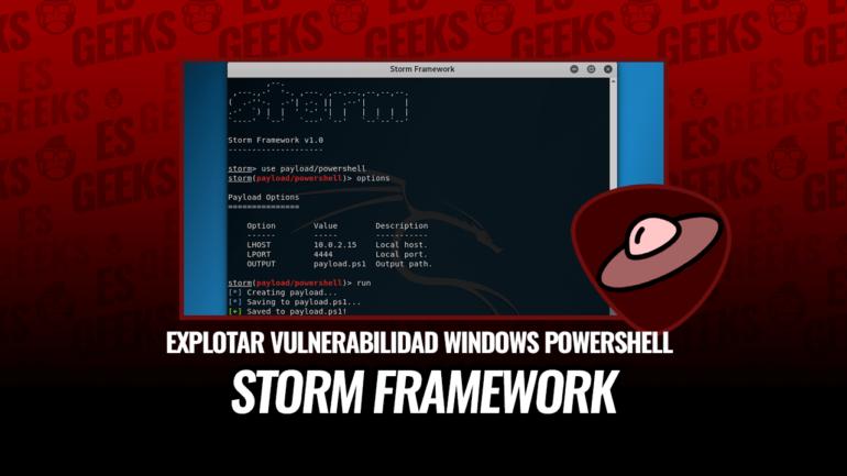 Storm Framework Explotar Vulnerabilidad de Windows PowerShell