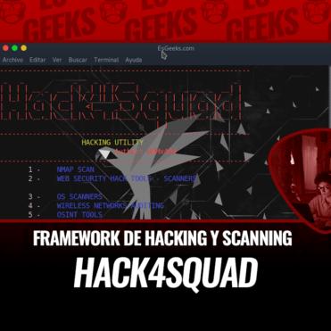 Hack4Squad Framework Hacking y Scanning