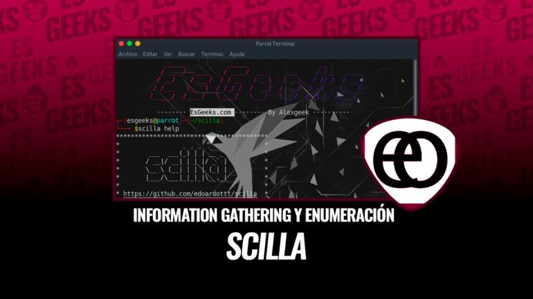 Scilla Herramienta Information Gathering y Enumeración