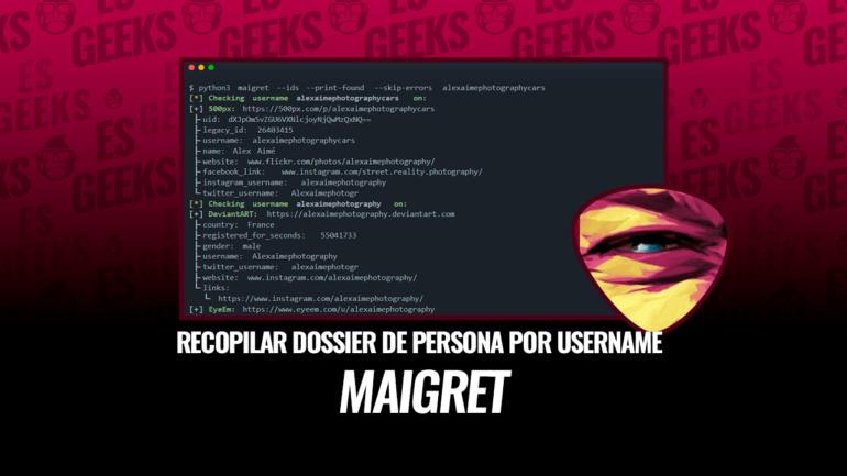 Maigret Recopilar Expediente Persona por Nombre de Usuario