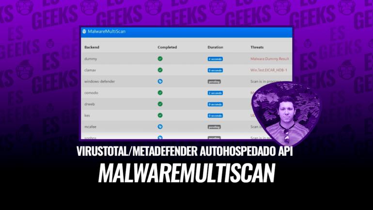 MalwareMultiScan VirusTotal MetaDefender Autohospedado con API