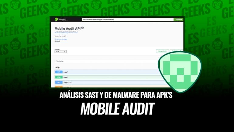 Mobile Audit Análisis SAST y de Malware para APK Android