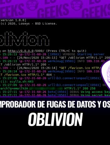 Oblivion Comprobador Fugas de Datos y OSINT