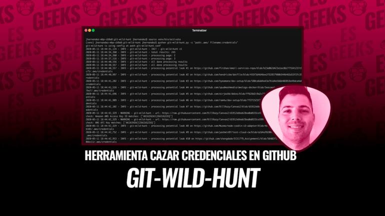 git-wild-hunt Herramienta Cazar Credenciales Github