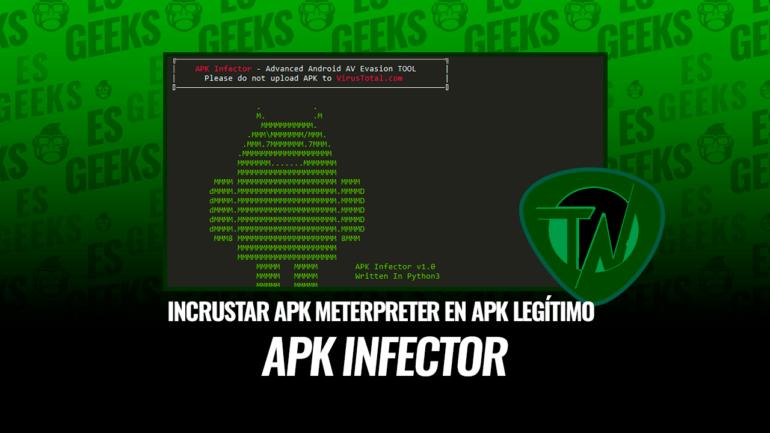 APK Infector Incrustar APK Meterpreter en APK Legítimo