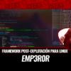 Emp3r0r Framework Post-Explotación para Linux