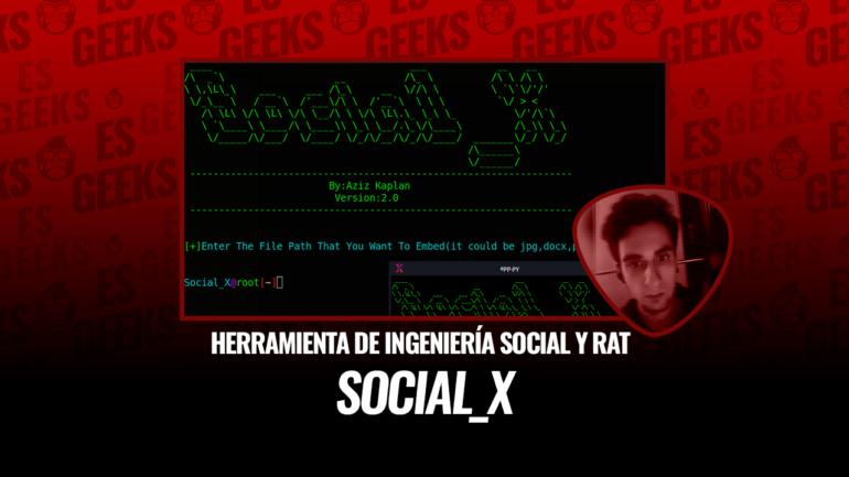 Social_X Herramienta Ingeniería Social y RAT