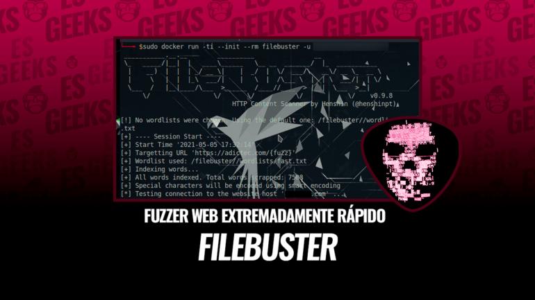 Filebuster Fuzzer Web Extremadamente Rápido y Flexible