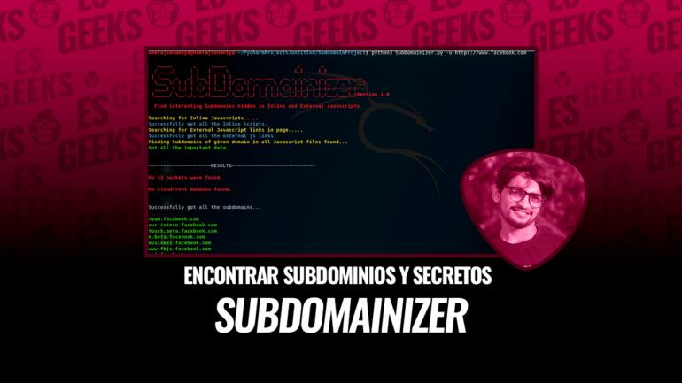 SubDomainizer Encontrar Subdominios y Secretos Interesantes