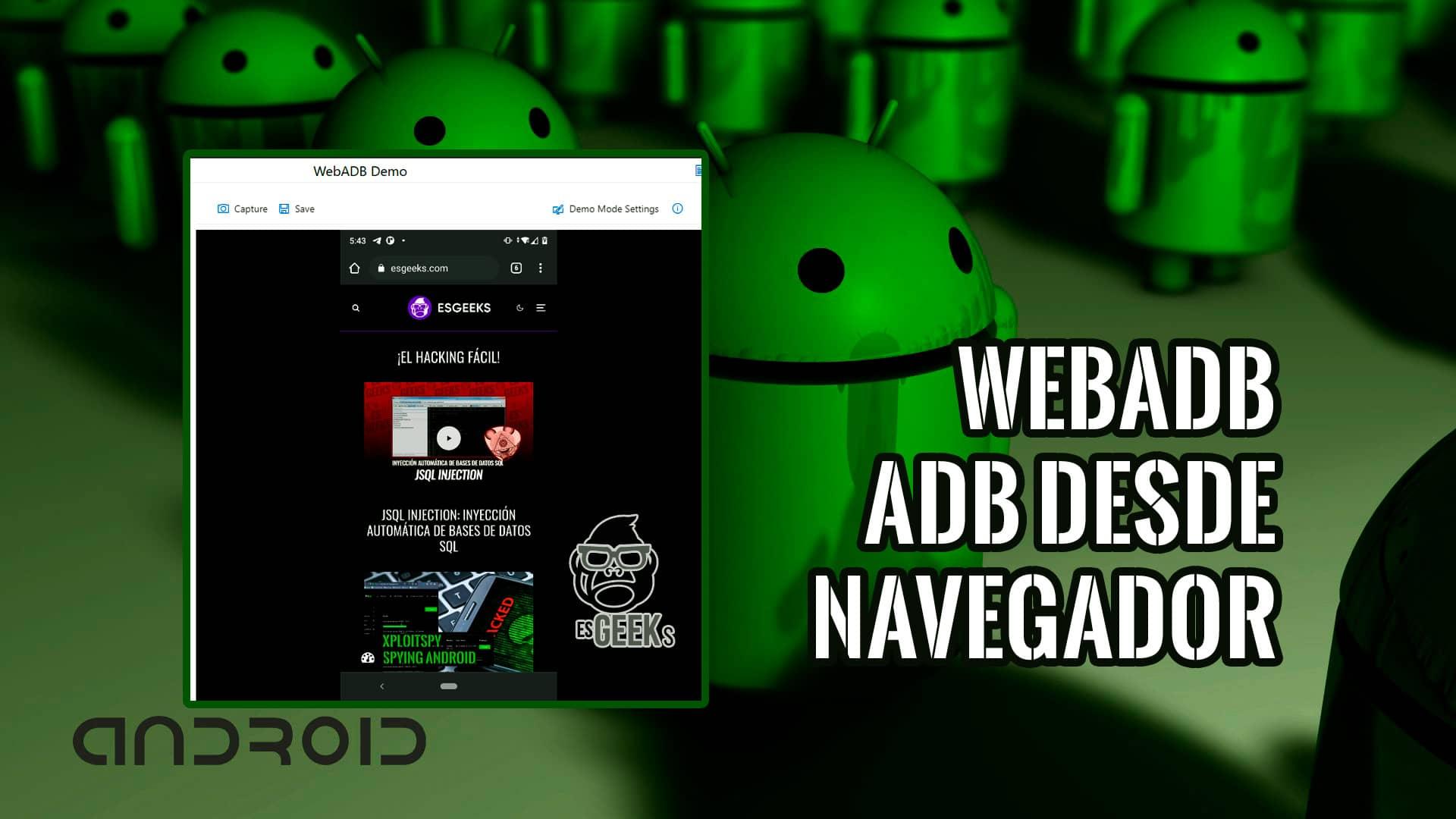 WebADB Controlar Smartphone Android vía ADB desde el Navegador