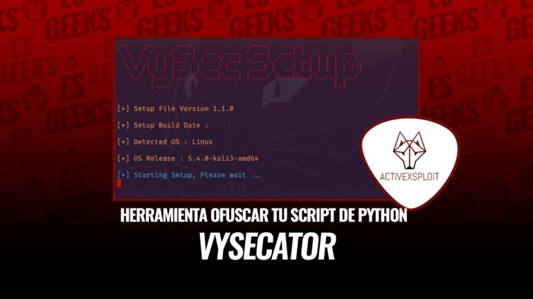 VySecator Herramienta para Ofuscar tu Script de Python